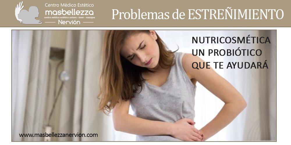 PROBLEMAS DE ESTREÑIMIENTO (Probióticos)